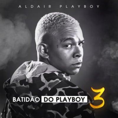 baixar álbum batidão 3 ao vivo são paulo aldair playboy mp3 download