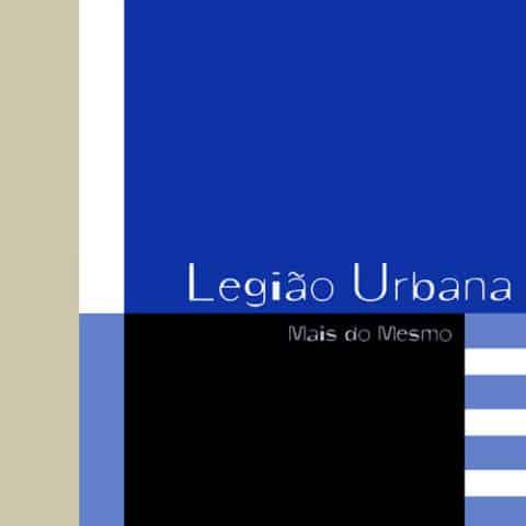 baixar legiao urbana mais do mesmo mp3 320kbps download