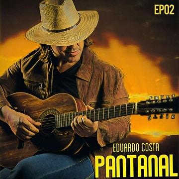 baixar cd album pantanal 2 ep eduardo costa mp3 320kbps