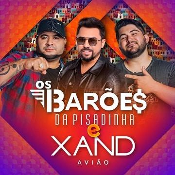 baixar album os baroes da pisadinha e xand aviao ao vivo mp3 320kbps download
