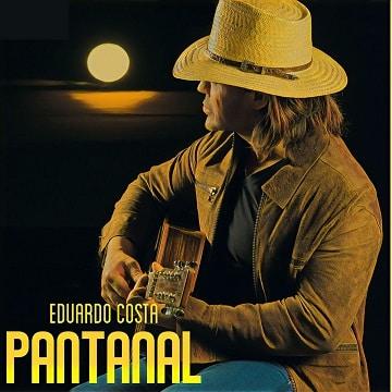 baixar album pantanal eduardo costa mp3 320kbps download