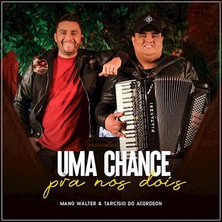baixar música uma chance pra nós dois mano walter mp3 320kbps download