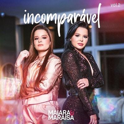 baixar álbum incomparável vol 2 maiara e maraisa mp3 320kbps download