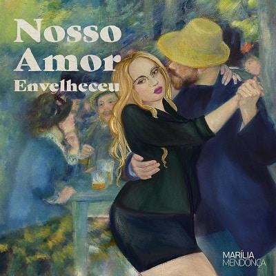 baixar álbum nosso amor envelheceu marília mendonça mp3 320kbps download