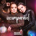 baixar álbum incomparável maiara e maraisa mp3 320kbps download