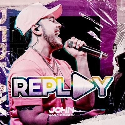baixar música replay ao vivo john amplificado mp3 320kbps download